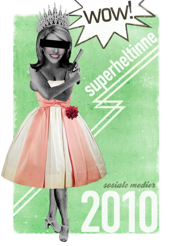 Vinnerplakat til Superheltinne anno 2010 laget av Kristin på studionetting.no