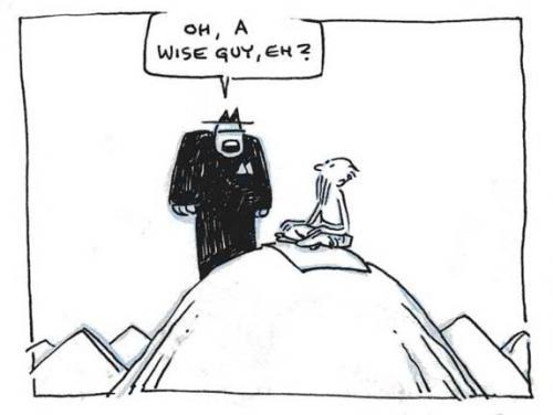 Illustrasjon: Mann ankommer toppen av et fjell, påkledd, spør mannen som sitter i lotusstilling, lettkledd: Oh, a wisw guy, eh? http://bit.ly/foXHtk ukjent kunstner